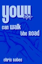 You!! Can Walk the Road
