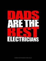 Dads Are the Best Electricians