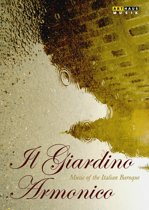Il Giardino Armonico, Music Of The