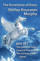 The Runestone of Eresu: Box Set - The Castle of Hape, Caves of Fire and Ice, The Joining of the Stone