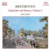 Beethoven: Bagatelles and Dances, Vol 2