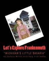 Let's Explore Frankenmuth
