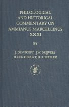 Philological and Historical Commentary on Ammianus Marcellinus XXXI