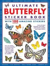 Ultimate Butterfly Sticker Book with 100 Amazing Stickers: Learn All about Butterflies and Moths - With Fantastic Reusable Easy-To-Peel Stickers