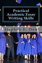 Practical Academic Essay Writing Skills