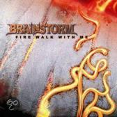 Brainstorm - Fire Walk With Me /Ep