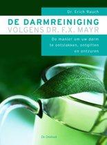 De darmreiniging volgens dr. F.X. Mayr