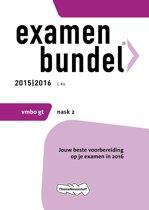 Examenbundel vmbo-gt Nask 2 2015/2016