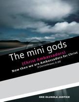 The Mini Gods
