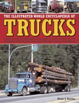 The Illustrated World Encyclopedia of Trucks