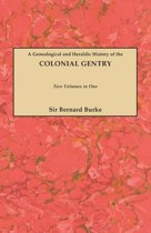 Genealogical and Heraldic History of the Colonial Gentry