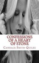 Confessions of a Heart of Stone