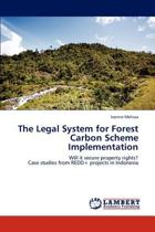 The Legal System for Forest Carbon Scheme Implementation