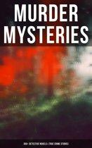 MURDER MYSTERIES: 350+ Detective Novels & True Crime Stories