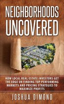 Neighborhoods Uncovered