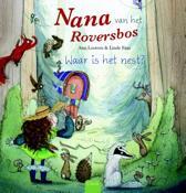 Nana van het Roversbos - Waar is het nest?