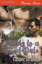 Thanks to a Blind Date (Siren Publishing Menage Amour Manlove)