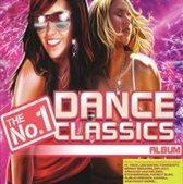 The No. 1 Dance Classics Album