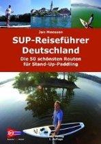 Die schönsten SUP-Spots in Deutschland