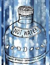 Not Water