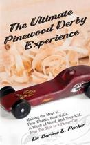 The Ultimate Pinewood Derby Experience