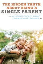 The Hidden Truth About Being A Single Parent