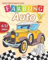 Mein erstes buch von - auto 2: Malbuch f�r Kinder von 4 bis 12 Jahren - 27 Zeichnungen - Band 1