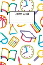 Teacher Journal: Teacher Notebook To Write Down Daily Notes For The Classroom