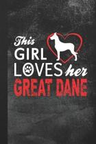 This Girl Loves Her Great Dane: Blank Lined Notebook Journal Gift for Dog Lover