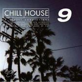 Chill House 9
