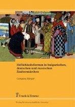 Höflichkeitsformen in bulgarischen, deutschen und russischen Zaubermärchen