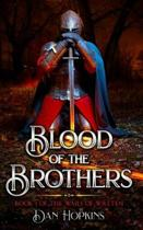 Blood of the Brothers: The wars of Wreten