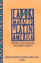 Labor Markets in Latin America