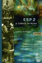 Miles Davis Tribute: Esp 2  - A Tribute To Miles