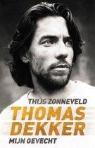 Omslag van 'Thomas Dekker - mijn gevecht'