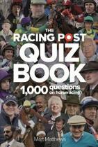 The Racing Post Quiz Book