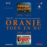 Oranje Toen en Nu / 9