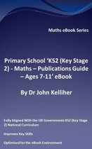 """Primary School """"KS2 (Key Stage 2) – Publications Guide – Ages 7-11' eBook"""