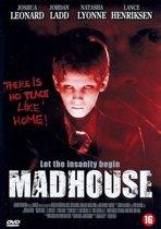 Madhouse