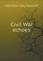 Civil War Echoes