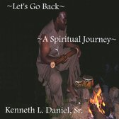 Let's Go Back: A Spiritual Journey
