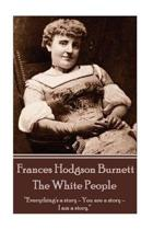 The White People, Frances Hodgson Burnett
