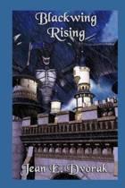 Blackwing Rising