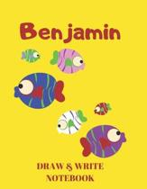 Benjamin Draw & Write Notebook: Personalized with Name for Boys who Love Fish and Fishing / With Picture Space and Dashed Mid-line