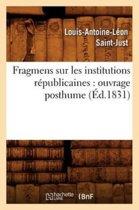 Fragmens Sur Les Institutions R publicaines
