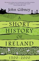 Short history of ireland 1500-2000