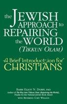 The Jewish Approach to Repairing the World (Tikkun Olam)