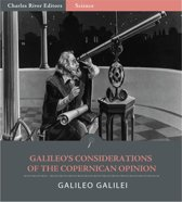 Galileos Considerations on the Copernican Opinion (Illustrated Edition)