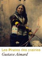 Les Pirates Des Prairies (Annoté)