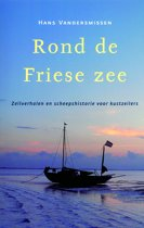 Hollandia Dominicus Reisverhalen - Rond de Friese Zee